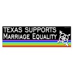 Texas Supports Marriage Equality bumper sticker
