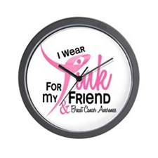 I Wear Pink For My Friend 41 Wall Clock