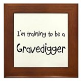 I'm training to be a Gravedigger Framed Tile