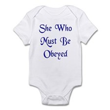 She Who Must Be Obeyed Infant Bodysuit