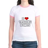 """I Love Trading Bonds"" T"