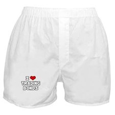 """I Love Trading Bonds"" Boxer Shorts"