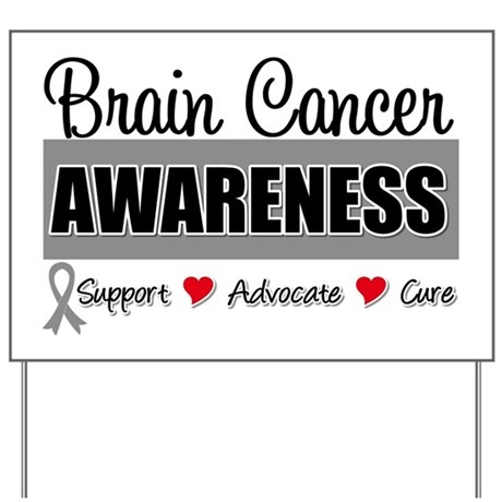 Brain Cancer Awareness Yard Sign
