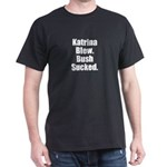 Katrina Blew, Bush Sucked Black T-Shirt