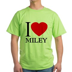 I (Heart) MILEY Green T-Shirt