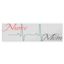 Nurse Mom Bumper Bumper Sticker