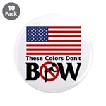 """No Bow 3.5"""" Button (10 pack)"""