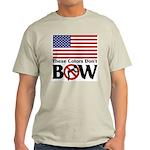 No Bow Light T-Shirt