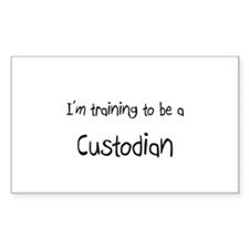 I'm training to be a Custodian Rectangle Decal