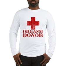 orgasm donor Long Sleeve T-Shirt