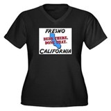 fresno california - been there, done that Women's