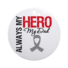 Brain Cancer Hero Dad Ornament (Round)
