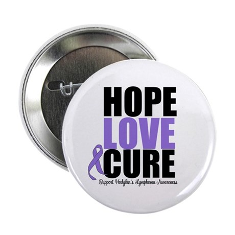 "Hodgkins Hope Love Cure 2.25"" Button"