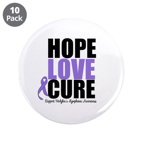 "Hodgkins Hope Love Cure 3.5"" Button (10 pack)"
