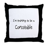 I'm training to be a Constable Throw Pillow