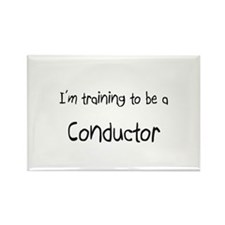 I'm training to be a Conductor Rectangle Magnet
