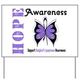 Hodgkin's Lymphoma Hope Yard Sign