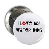 "I Love my Water Dog 2.25"" Button"
