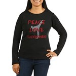 Peace Love Taekwondo Women's Long Sleeve Dark T-Sh