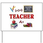 Teachers Do It With Class Yard Sign