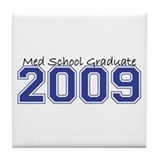Med School Graduate 2009 (Blue) Tile Coaster