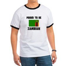 Proud To Be ZAMBIAN T