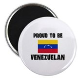 Proud To Be VENEZUELAN Magnet