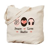 Peace Love Radio Tote Bag