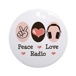 Peace Love Radio Ornament (Round)