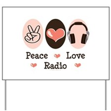 Peace Love Radio Yard Sign