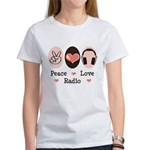 Peace Love Radio Women's T-Shirt