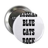 "RUSSIAN BLUE CATS ROCK 2.25"" Button (10 pack)"
