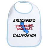 atascadero california - been there, done that Bib
