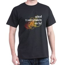 Medical Transcriptionists Are Hot T-Shirt