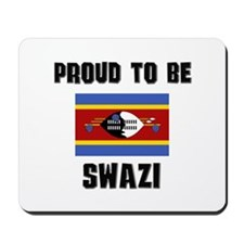 Proud To Be SWAZI Mousepad