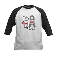 Missing 1 Mommy BRAIN CANCER Tee
