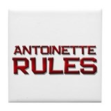 antoinette rules Tile Coaster