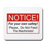 Notice / Machinists Mousepad