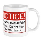 Notice / Machinists Mug