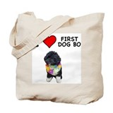 I Love First Dog Bo Tote Bag