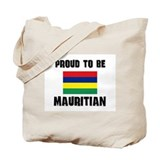 Proud To Be MAURITIAN Tote Bag