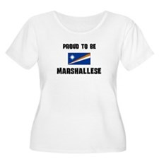 Proud To Be MARSHALLESE T-Shirt