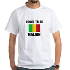 Proud To Be MALIAN Shirt