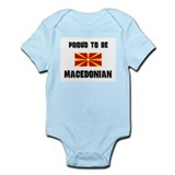 Proud To Be MACEDONIAN Infant Bodysuit