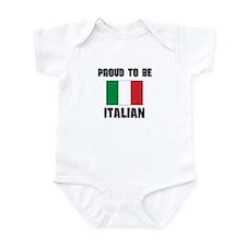 Proud To Be ITALIAN Infant Bodysuit