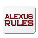 alexus rules Mousepad