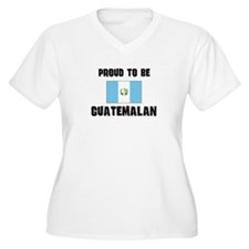 Proud To Be GUATEMALAN T-Shirt