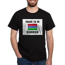 Proud To Be GAMBIAN T-Shirt