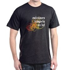 Evolutionary Biologists Are Hot T-Shirt