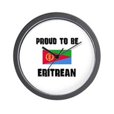 Proud To Be ERITREAN Wall Clock